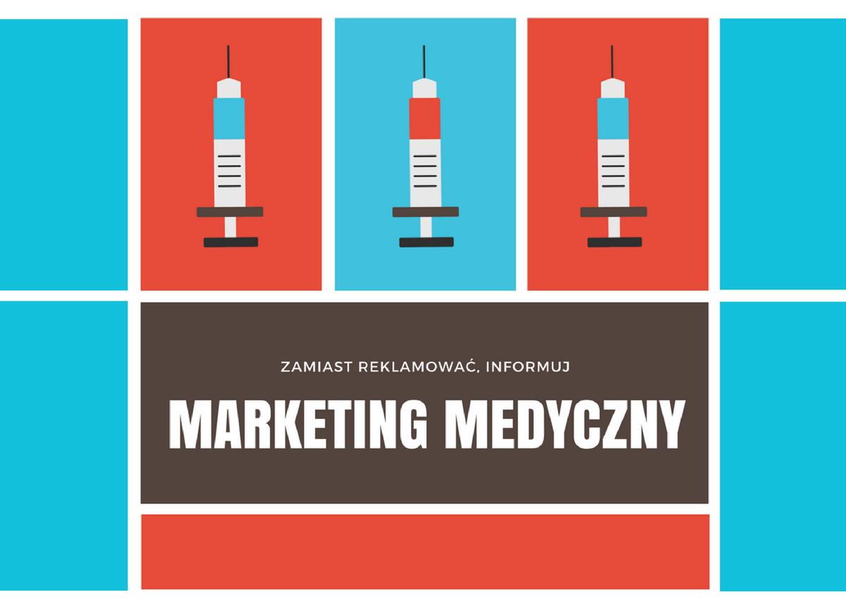 Zamiast reklamować, informuj – skuteczny marketing dla lekarzy
